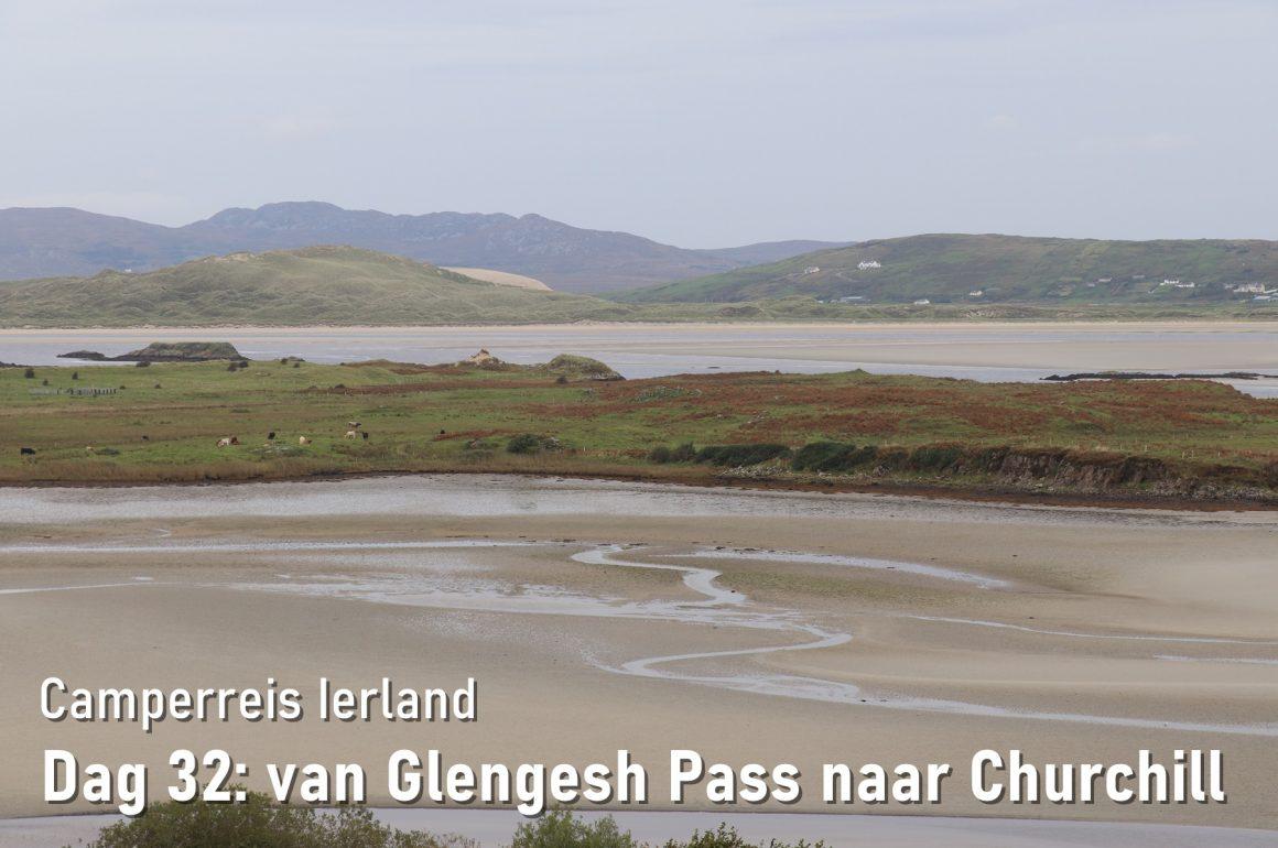 Dag 32: van Glengesh Pass naar Churchill