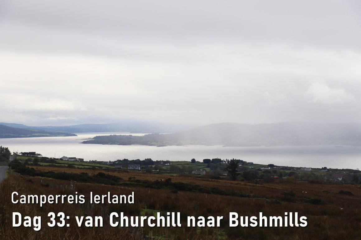 Dag 33: van Churchill naar Bushmills